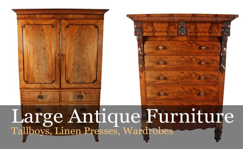 Large Antique Furniture